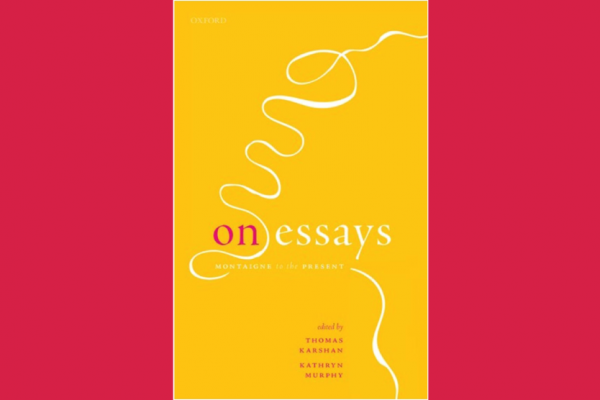 Cover image of the book 'On Essays: Montaigne to the Present'