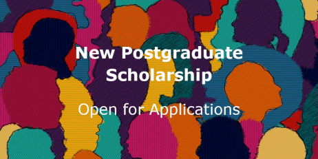 Image of multicoloured abstract silhouettes with overlaid text: New Postgraduate Scholarship Open for Applications