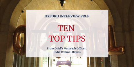Ten Top Tips on preparing for your Oxford Interview